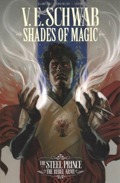 Shades of Magic The Steel Prince 3 : The Rebel Army