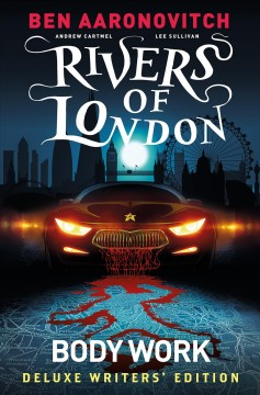 Rivers of London 1 : Body Work Writers Edition