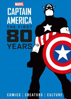 Marvel Comics Captain America : The First 80 Years
