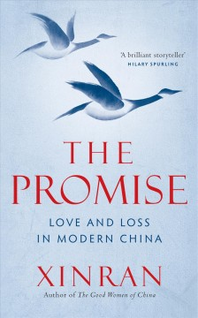 The Promise : Tales of Love and Loss in China