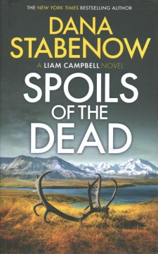 Spoils of the dead / Dana Stabenow.