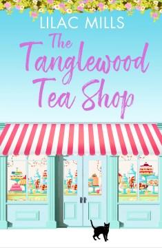 The tanglewood tea shop Lilac Mills.