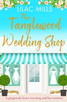 The tanglewood wedding shop Lilac Mills.