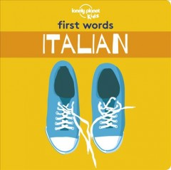 Lonely Planet Kids First Words - Italian