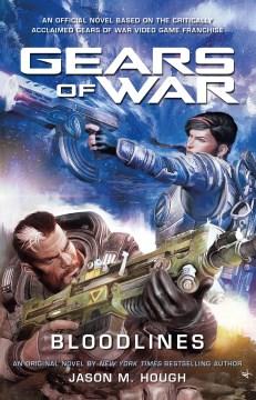 Gears of War : Bloodlines