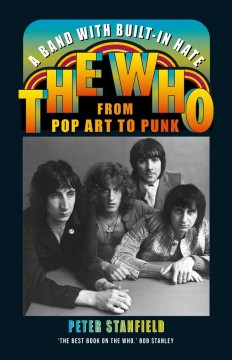 A Band With Built-in Hate : The Who from Pop Art to Punk