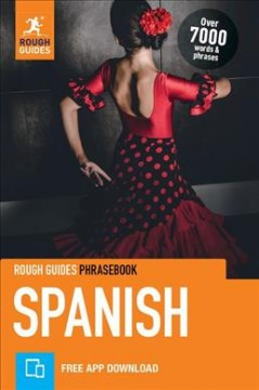 Rough Guide Phrasebook Spanish : Free App Included