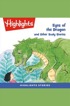 Eyes of the dragon and other scaly stories [electronic resource] / Various Authors.