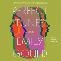 Perfect tunes [electronic resource] / Emily Gould