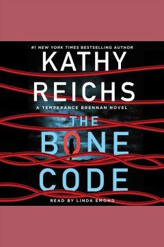 The bone code [electronic resource] / Kathy Reichs.