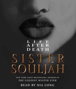 Life after death / Sister Souljah.