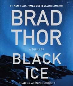 Black ice / Brad Thor.