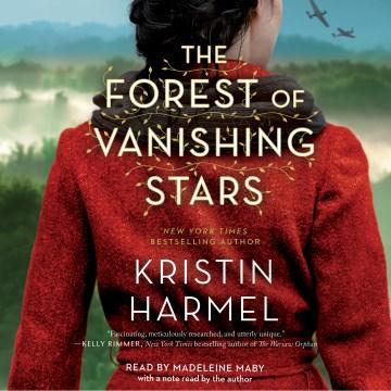 The forest of vanishing stars [electronic resource] / Kristin Harmel.
