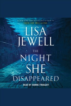 The night she disappeared [electronic resource] : a novel / Lisa Jewell.