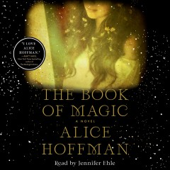 The book of magic [electronic resource] / Alice Hoffman