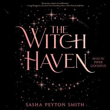 The witch haven [electronic resource] / Sasha Peyton Smith.