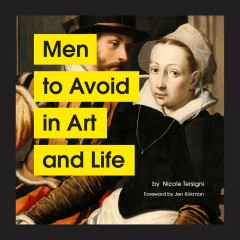 Men to avoid in art and life Nicole Tersigni.