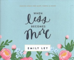 When Less Becomes More (CD)
