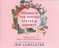 Welcome to the United States of Anxiety (CD)