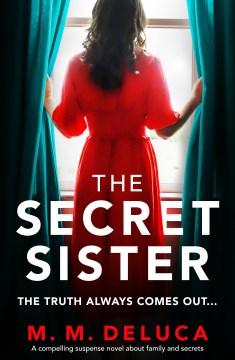 The secret sister M.M. DeLuca.