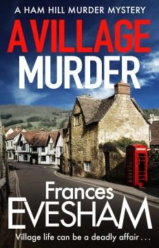 A village murder Frances Evesham.
