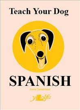 Teach Your Dog Spanish