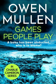 Games people play Owen Mullen.