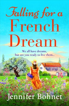 Falling for a French dream Jennifer Bohnet.