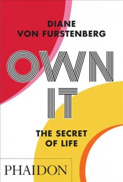 Own It : The Secret of Life