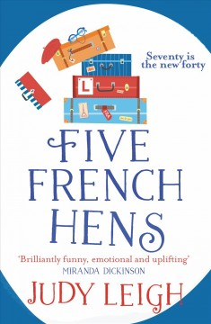Five French hens Judy Leigh.