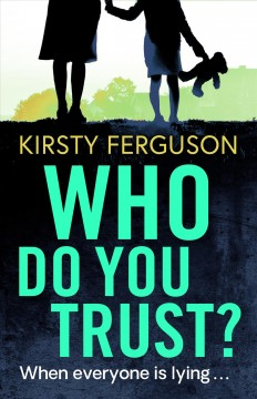 Who do you trust? Kirsty Ferguson.