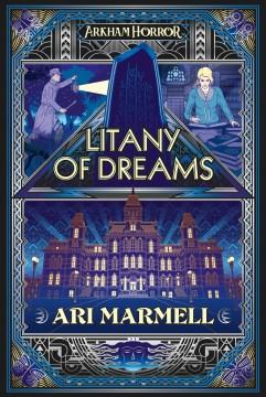 Litany of Dreams : An Arkham Horror Novel