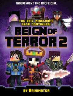 Minecraft Graphic Novel - Reign of Terror 2 : The Next Chapter of the Enthralling Unofficial Minecraft Epic Fantasy