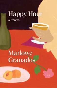 Happy hour / Marlowe Granados.