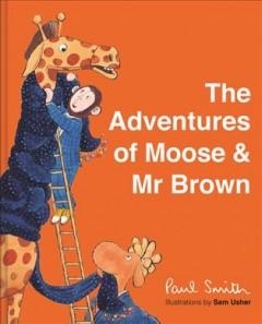 The Adventures of Moose & Mr. Brown : The Wrong Plane