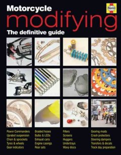 Motorcycle modifying : the definitive guide / by Pete Gill.