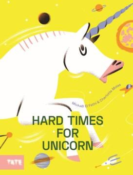 Hard Time for Unicorn