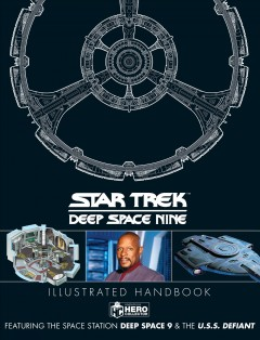 Star Trek - Deep Space Nine Illustrated Handbook : Featuring the Space Station Deep Space Nine and the U.s.s. Defiant