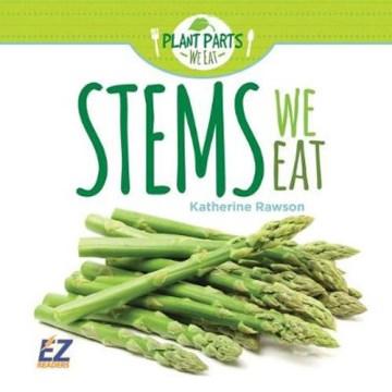 Stems We Eat