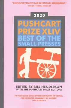 Pushcart Prize 2020 Edition : Best of the Small Presses 2020 Edition