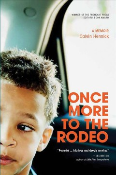 Once More to the Rodeo : A Memoir