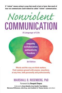 Nonviolent communication : a language of life