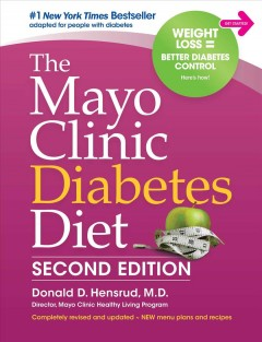 The Mayo Clinic diabetes diet : second edition / Donald D. Hensrud, M.D..