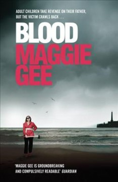 Blood / Maggie Gee.