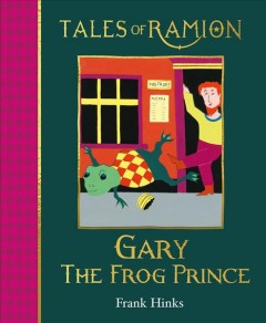 Tales of Ramion : Gary the Frog Prince