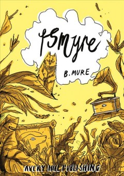 Ismyre : A Fantasy Myster Story