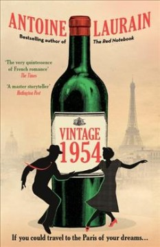 Vintage 1954 / Antoine Laurain ; translated by Gallic Books (Jane Aitken/Emily Boyce).