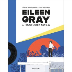 A House Under the Sun : Eileen Gray's E1027