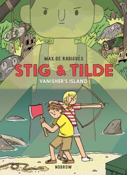 Stig & Tilde : vanisher's island