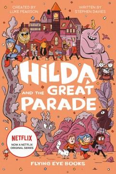 Hilda and the Grand Parade